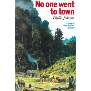 'No one went to town,' by Phyllis Johnston: Book 1 of The May Series